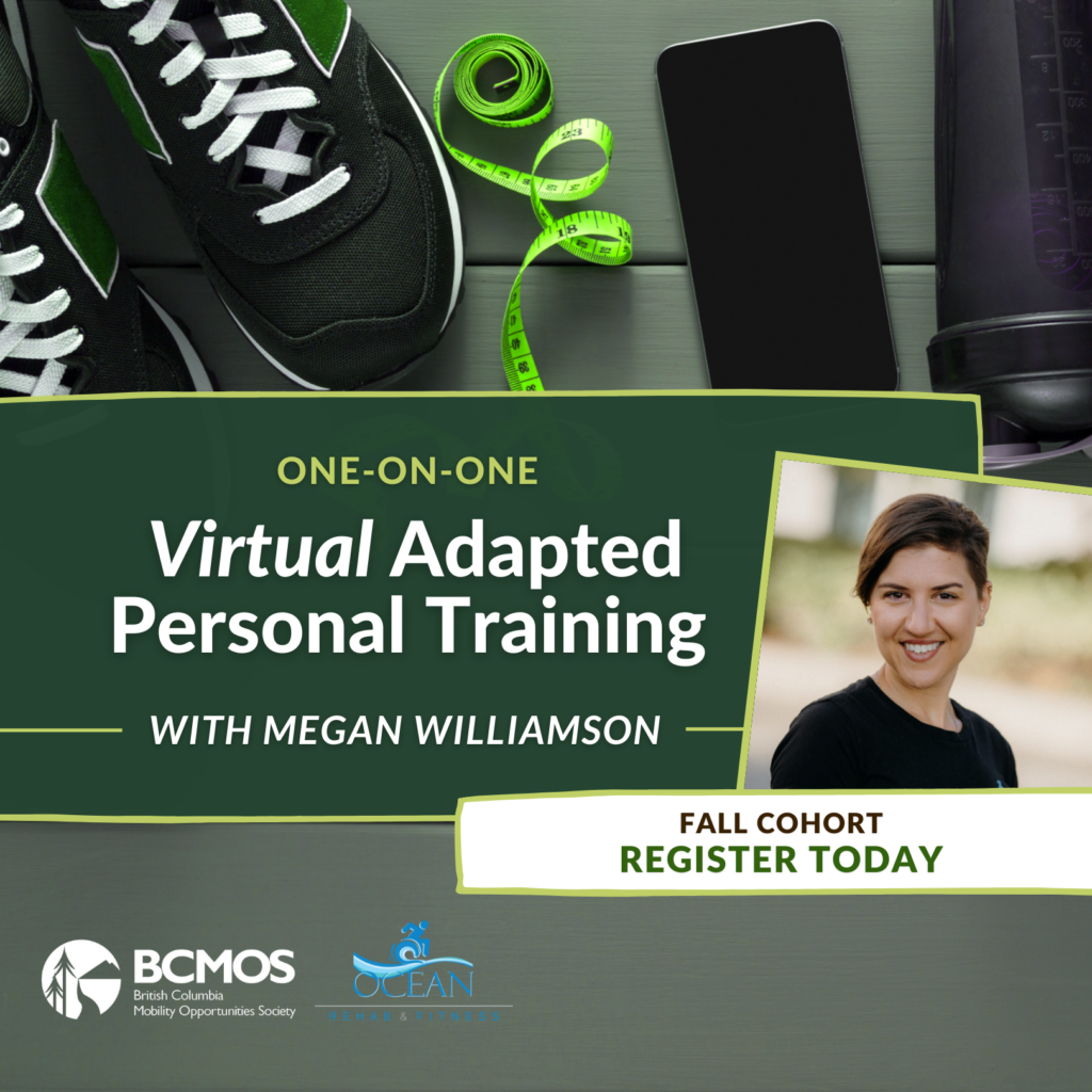 One-On-One Virtual Adaptive Personal Training with Megan Williamson. Fall cohort, register today.